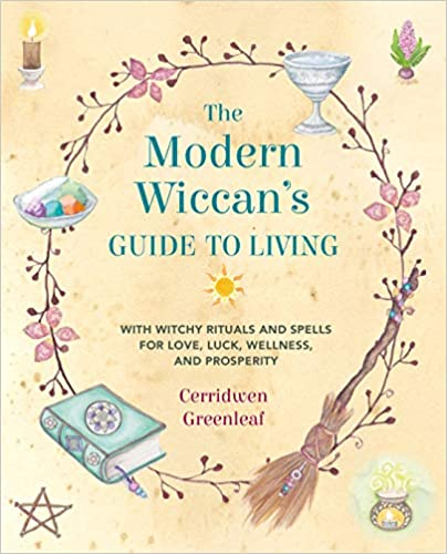 Modern Wiccan's Guide to Living