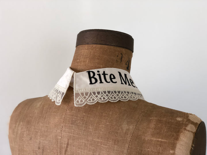 """BITE ME..."" DETACHABLE COLLAR *ANTIQUE WHITE"