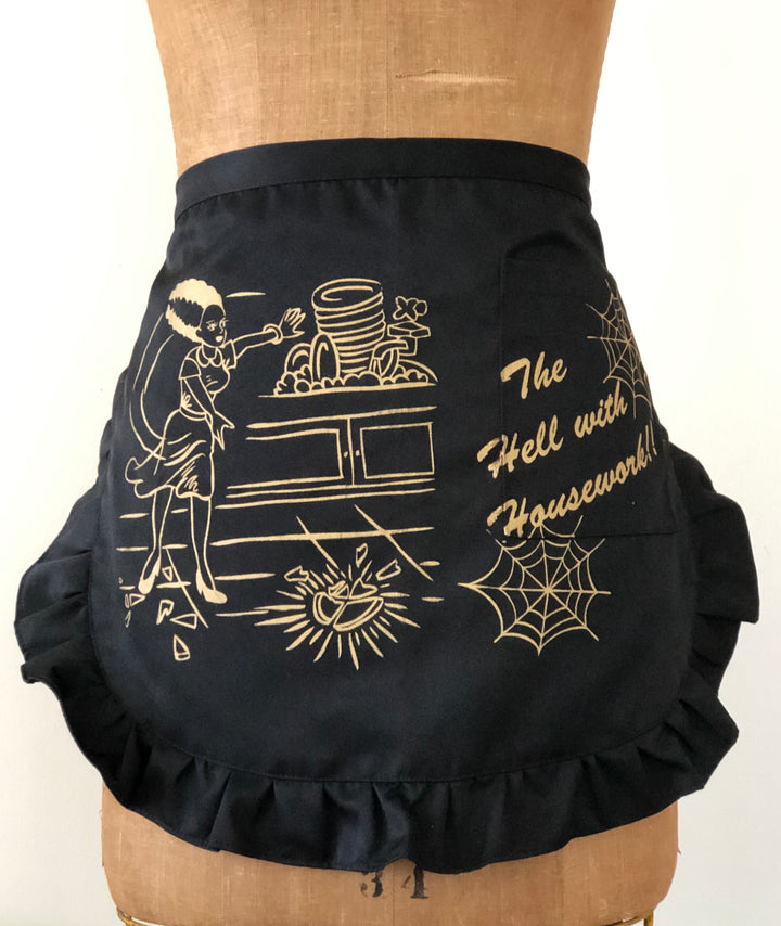 THE HELL WITH HOUSEWORK APRON *BLACK