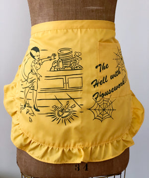Copy of THE HELL WITH HOUSEWORK APRON *BLACK