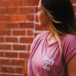 Beauty From Ashes - Mauve - Women's Tee