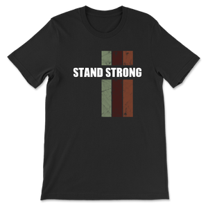 Stand Strong - Black - Unisex