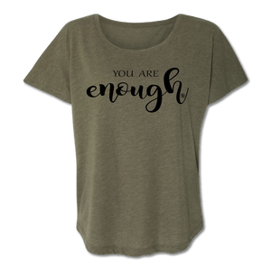 You Are Enough - Military Green - Women's Tee