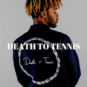 Death To Tennis NYC Menswear Designer