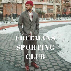FREEMANS SPORTING CLUB MADE IN US NEW YORK MENSWEAR DESIGNER