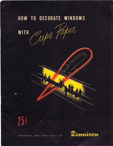 DENNISON CRAFT SERVICE // How to decorate windows with crepe paper.  (Farmingham, Mass., 1949)