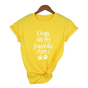 DOGS ARE MY FAVORITE PEOPLE Popular Woman's Graphic Summer Funny Graphic T-Shirt Dog Lover Gift Dog Mom Shirt Pet Lover Tees
