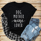 Dog Mother Wine Lover T-Shirt Dog Mom Shirt Girl Dog Love Tee Dog and Wine Lover Tees Casual TOP Style Outfits Clothing