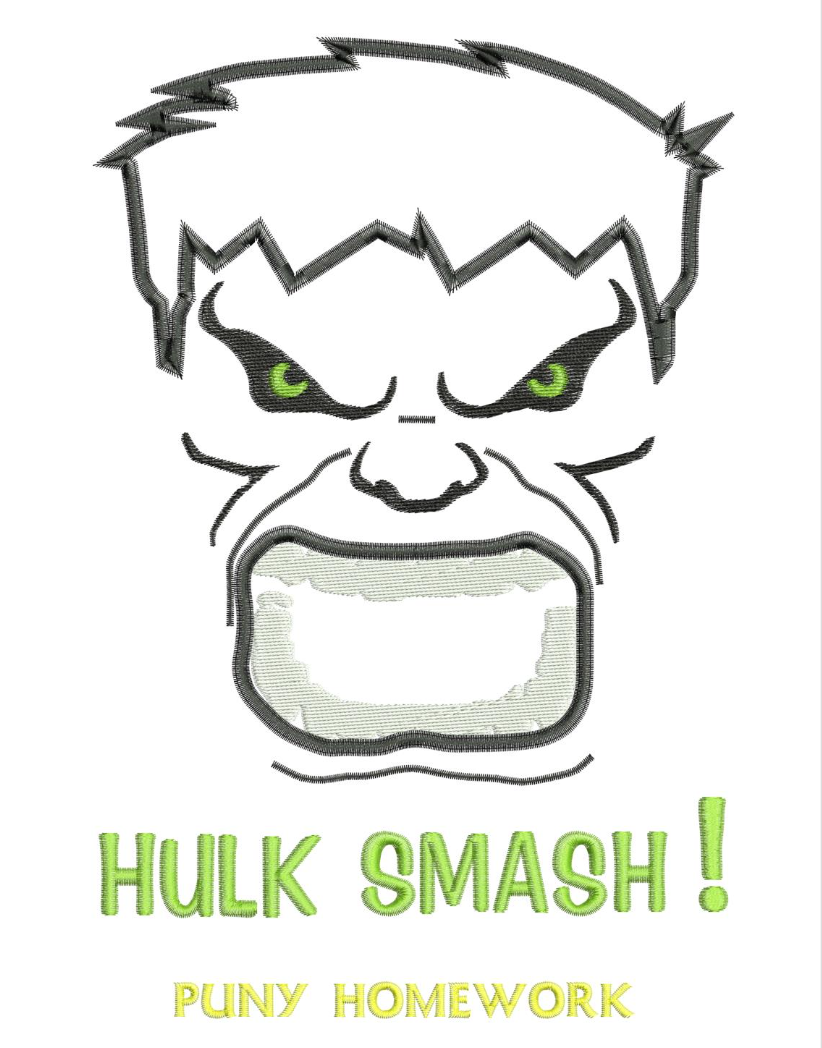 Hulk Smash - Punk Homework -- Applique, Avenger Applique Embroidery Design This not a fill and NOT A PATCH