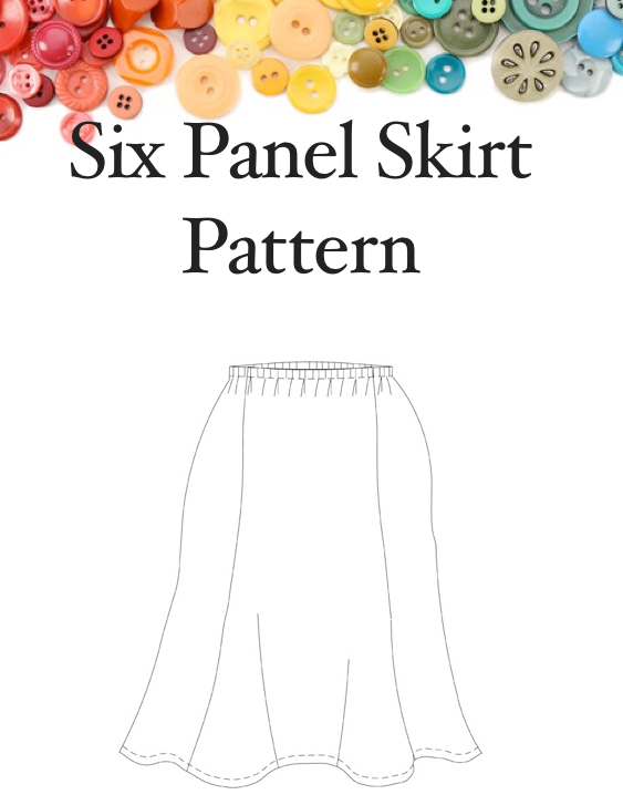 Six Panel Skirt Lesson One  Pattern Design  Woman Size 26, 28 30, 32