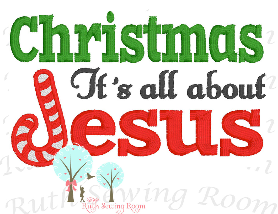 Christmas it's all About Jesus  -   Embroidery Design Instant Download Machine Embroidery
