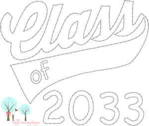 Class of 2033 -  Embroidery - First Day of School - Embroidery Design Instant download Machine Embroidery