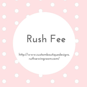 Rush Fee for Custom orders.  To Move your Order to top of my Working on List