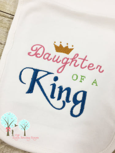 Daughter of the King, Embroidery, Christian Embroidery, Princess of the King, Baby Gift, Baptism Gift, Dedication Gift -- Digitize File ---