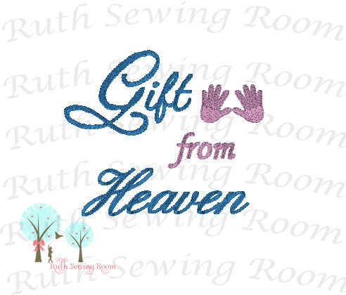 Gift from Heaven, Embroidery, Christian Embroidery, Baby Gift, Baptism Gift, Dedication Gift -- Embroidery Digitize File ---