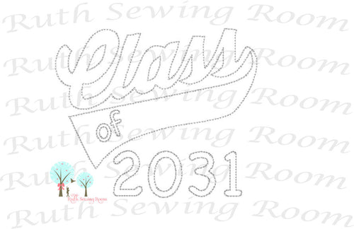 Class of 2031 -  Embroidery - First Day of School - Embroidery Design Instant download Machine Embroidery - This is NOT a PATCH!