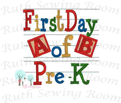 First Day of Per-K, Embroidery - First Day of School - Blocks   Embroidery Design Instant download Machine Embroidery - This is NOT a PATCH!