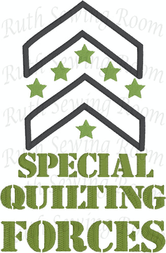 Special Quilting Forces  Embroidery -Applique
