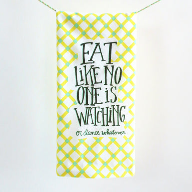 Eat Like No One Hang Tight Towel
