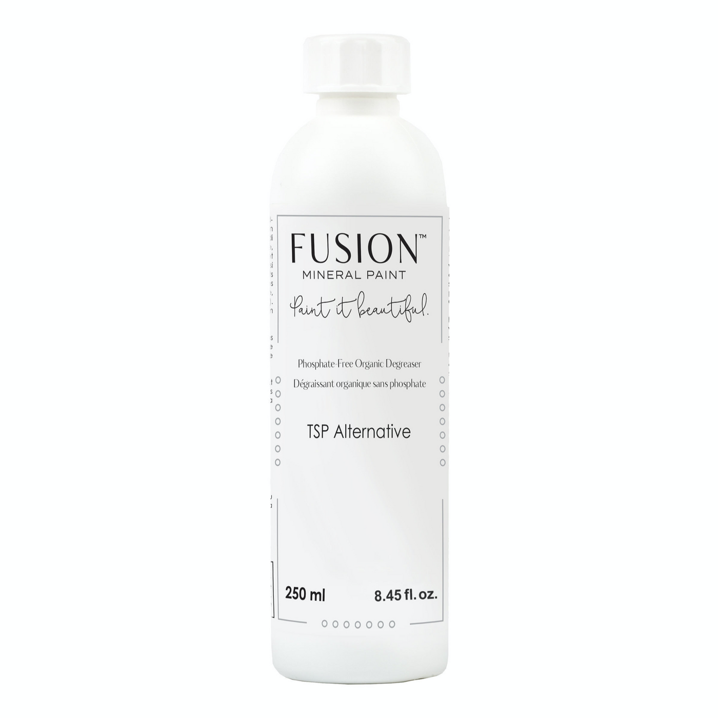 Fusion's TSP removes grease, oil, fingerprints, stains and improves the adhesion of paint