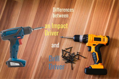Differences between an Impact Driver and Drill Driver