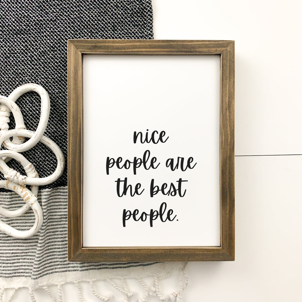 Nice People are the Best People