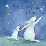 I Wish For You, Little One Illustrated Children's Book