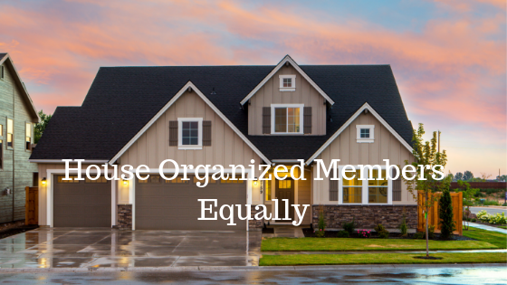 HOME - House Organized Members Equally