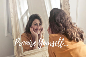 Positive Self Affirmation | Promise Yourself