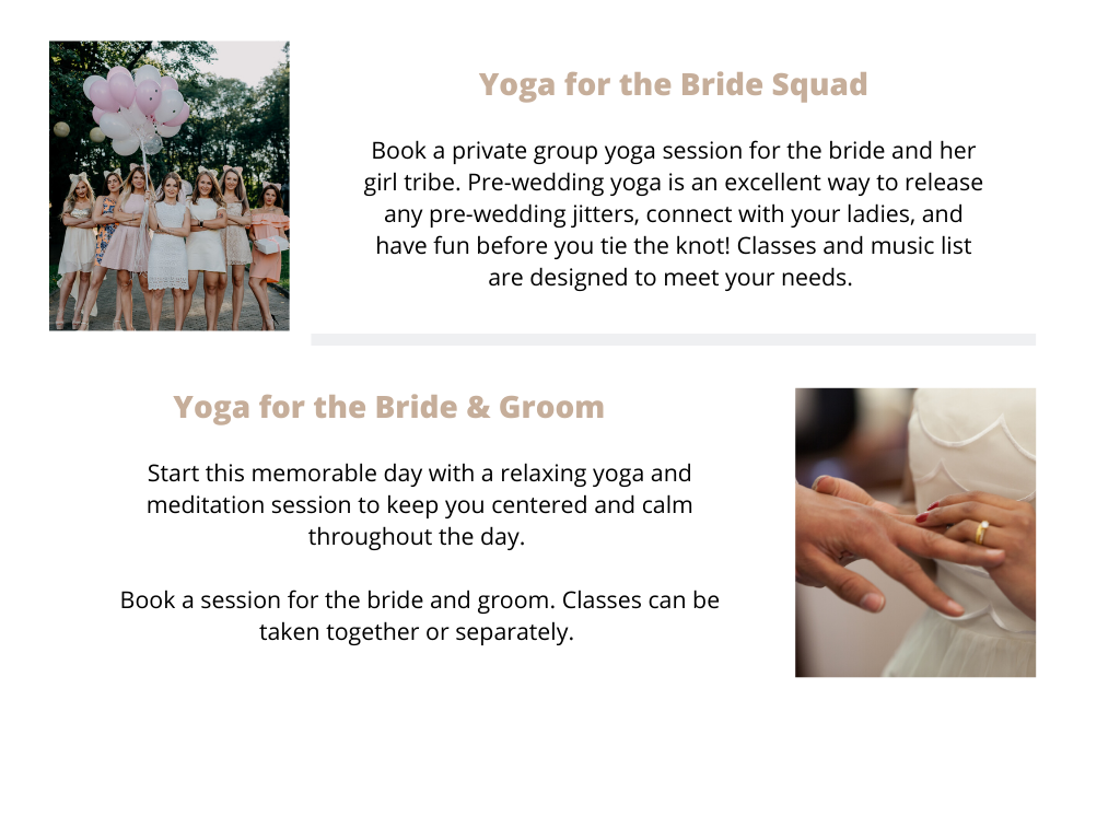 Yoga for your bridal events - yoga for your events - ILYNSI Yoga - wedding - bride and groom - bride squad - bachelorette party