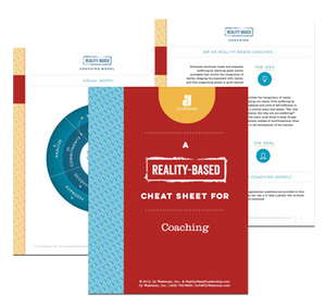 Reality-Based Cheat Sheet for Coaching
