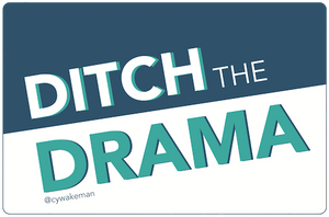 Ditch the Drama Stickers - Rectangle