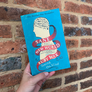Sane New World: Taming the Mind (Paperback) - by Ruby Wax