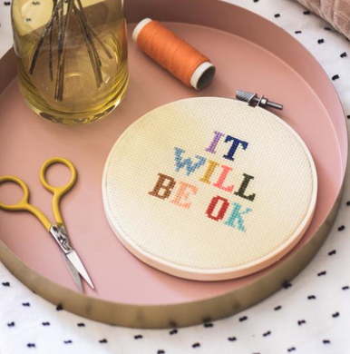 It Will Be OK Cross Stitch Kit - by Cotton Clara