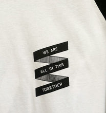 WE ARE ALL IN THIS TOGETHER/FINE Unisex Baseball Tee