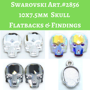 2) 10x7.5mm Swarovski Skull Flatbacks or 1) One Loop Bezel Finding_Article 2856
