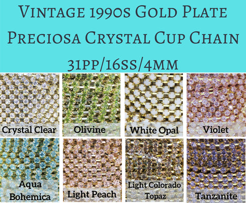 1 foot Vintage 90s Preciosa Gold Plated Crystal Cup Chain_SS16/4mm_Many colors