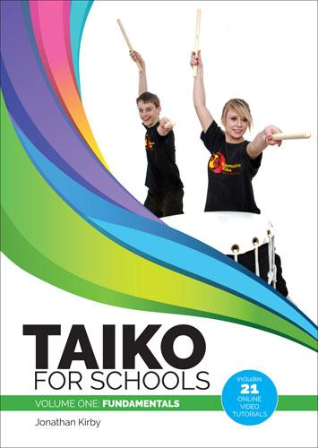 Taiko for Schools - Volume One - Fundamentals