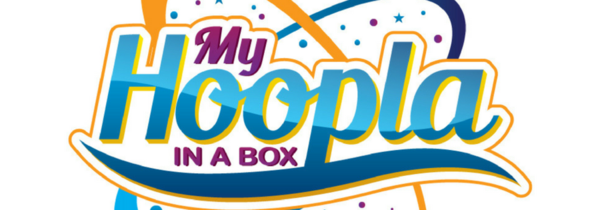 My Hoopla In A Box