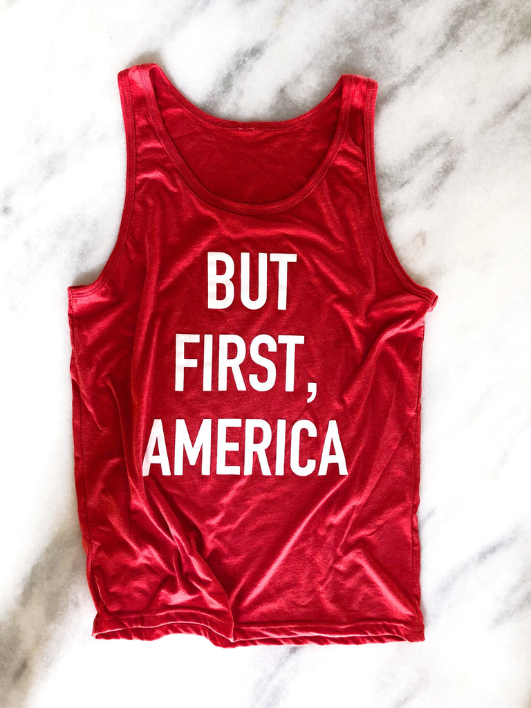 But First, America Adult Tank