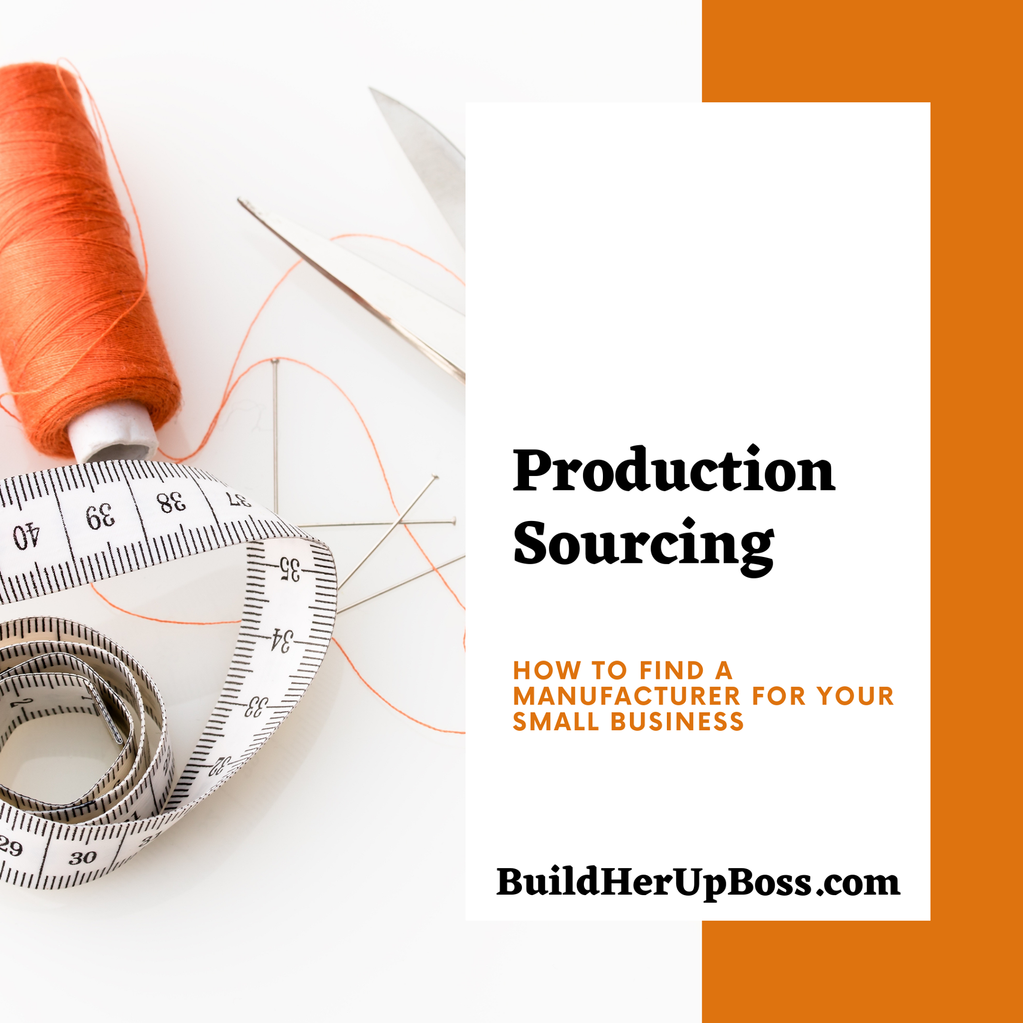 Production- Sourcing help for your handmade business