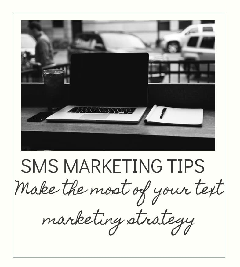 Make the most of text marketing