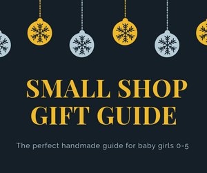 Small Shop Gift Guide:  Handmade gifts for 0-5