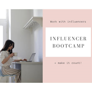 Influencer Bootcamp