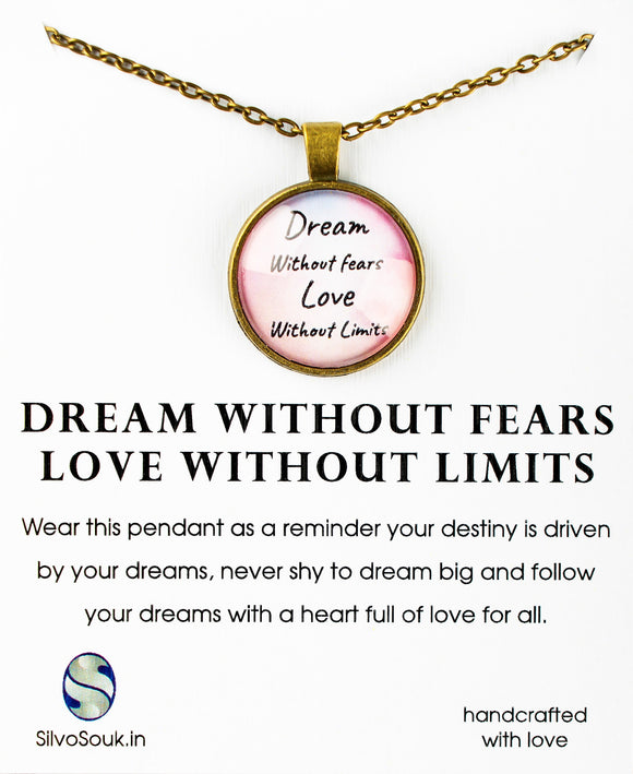 Dream Without Fears, Love Without Limits
