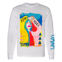 STAY HERE WHITE LONGSLEEVE