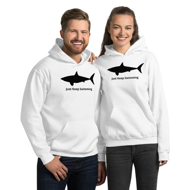 Just Keep Swimming Shark Unisex Hoodie