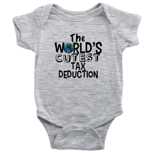 531d34ed6 The World's Cutest Tax Deduction Funny Baby Onesie Bodysuit