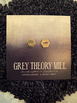 Grey Theory Mill - Not Today - Hexagon Studs