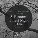 Haunted Forest Night Hike